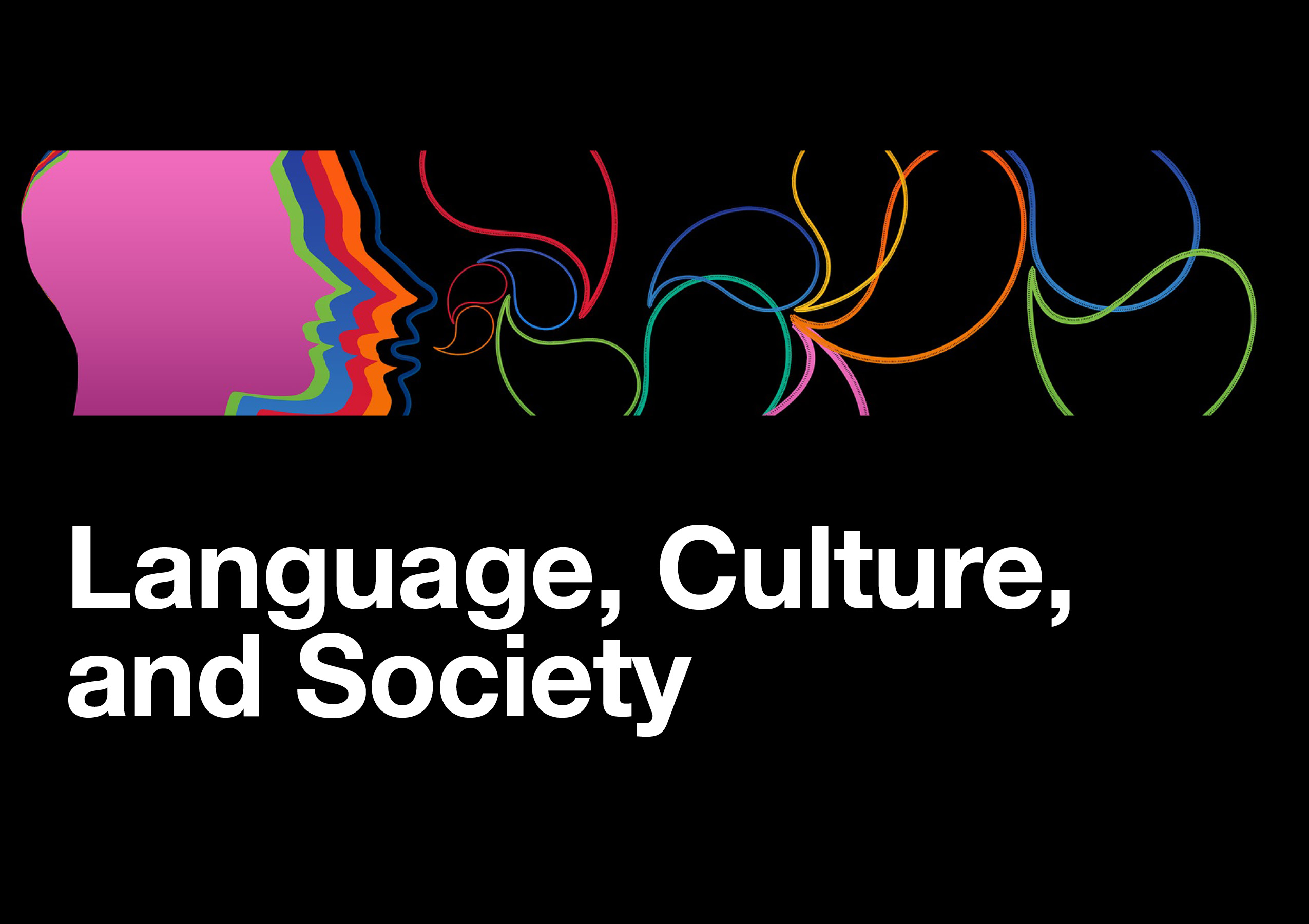 Language, Culture and Society